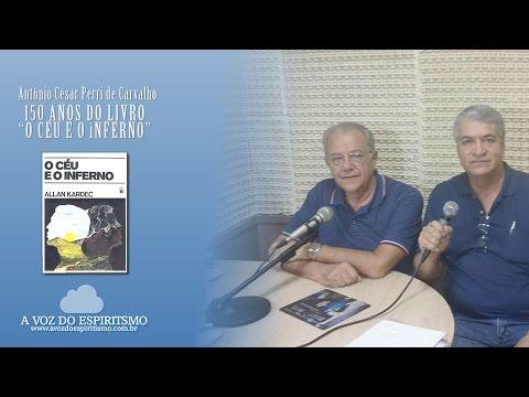 Antônio Cesar Perri de Carvalho: O Céu e o Inferno