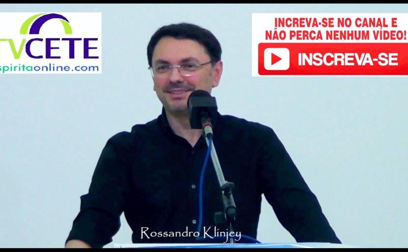 """Rossandro Klinjey – """"Fugas psicológicas e dependências"""""""